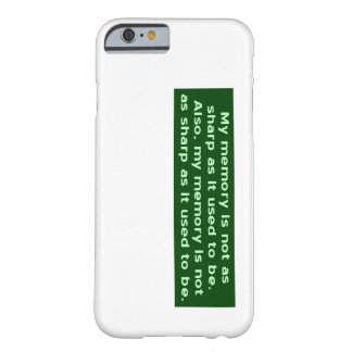 Memory Not Sharp Barely There iPhone 6 Case