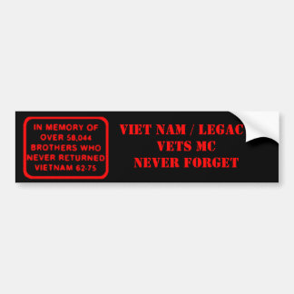 Memory Patch - Viet Nam/Legacy Vets Never Forget Bumper Sticker