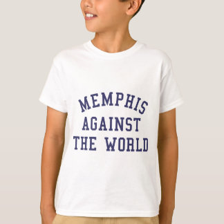 Memphis Against The World T-Shirt