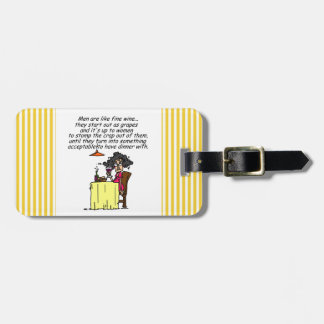 Men and FIne Wine Humor Luggage Tag