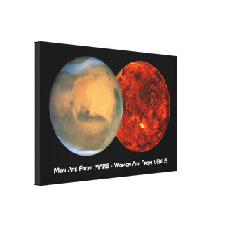 Men are from Mars - Women are from Venus Canvas Print