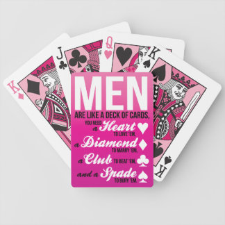 Men are like a Deck of Cards...