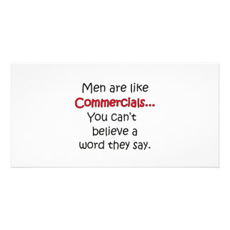 Men Are Like Commercials Card