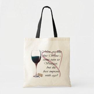 Men are like fine Wine bag