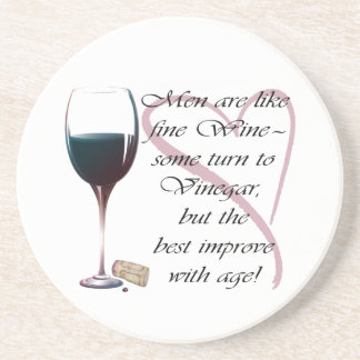 Men are like fine Wine Gifts Beverage Coasters