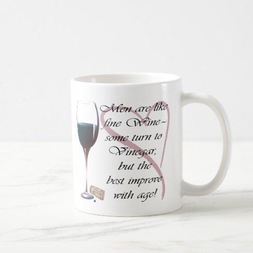 Men are like fine Wine Gifts Mugs