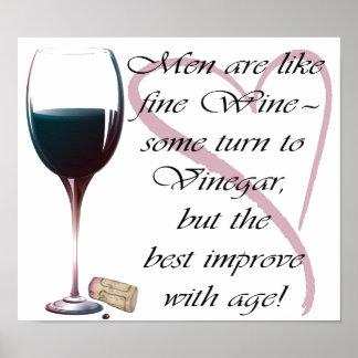 Men are like fine Wine Humorous Art Poster