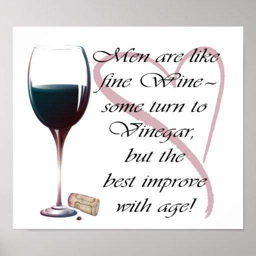 Men are like fine Wine humorous Poster