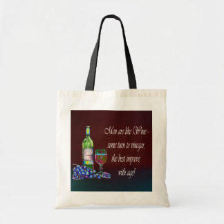Men are like Wine! Humorous Wine Quote Gifts Budget Tote Bag
