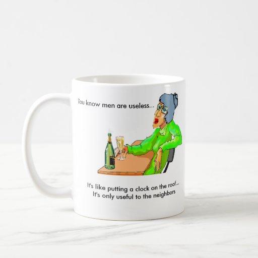 Men are useless... coffee mugs