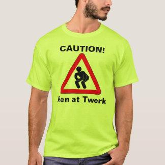 Men at  Twerk T-Shirt