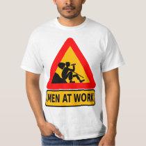 Men At Work Funny Sign T Shirt