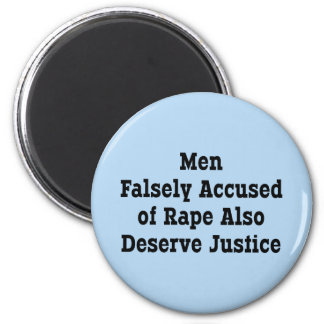 Men Falsely Accused of Rape Also Deserve Justice 2 Inch Round Magnet
