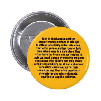 Men In Abusive Relationships Employ Various … Pinback Button