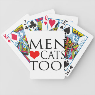 Men Love Cats Too! Bicycle Playing Cards