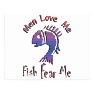 MEN LOVE ME - FISH FEAR ME POSTCARD