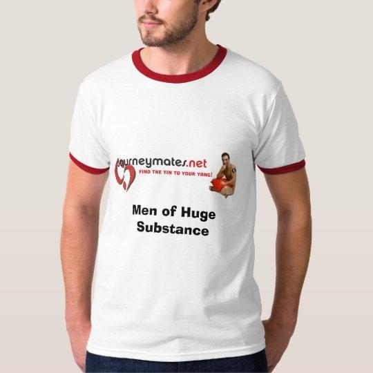 Men of Huge Substance T-Shirt
