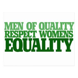 Men of quality respect womens equality postcard