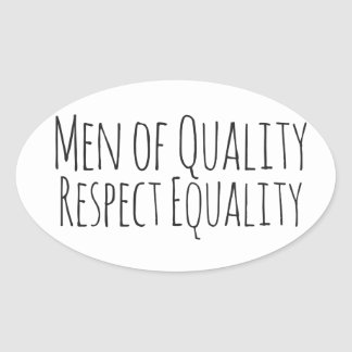 men of quality respect womens equality oval sticker