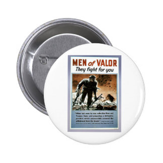Men Of Valor Pinback Button