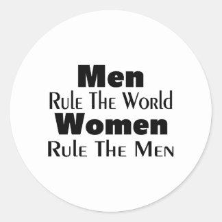 Men Rule The World Women Rule The Men Classic Round Sticker