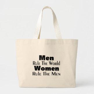 Men Rule The World Women Rule The Men Large Tote Bag