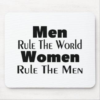 Men Rule The World Women Rule The Men Mouse Pad