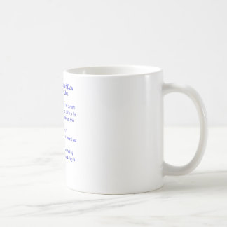 Men Should Know Trouble When.... Coffee Mug