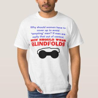 Men Should Wear Blindfolds T-Shirt