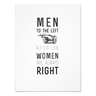 men to the left cuz women have always right  quote photo art