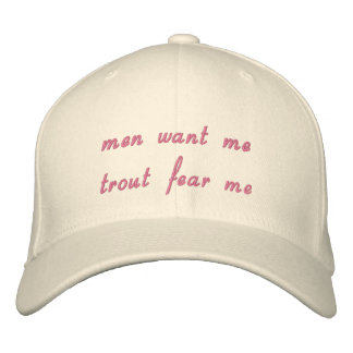 men want me  trout fear me embroidered baseball cap