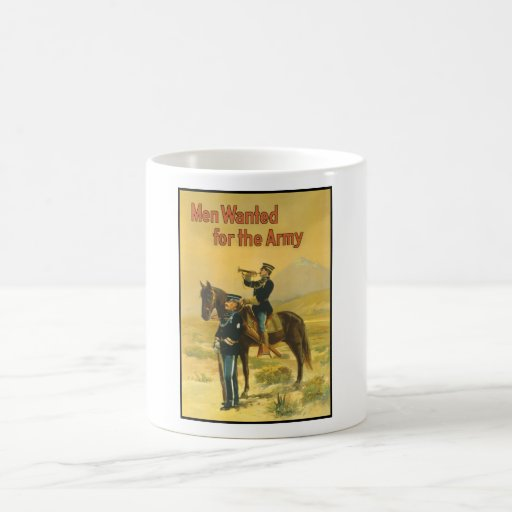 Men Wanted For The Army Mug