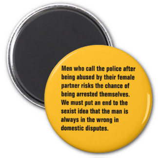 Men Who Call The Police After Being Abused … 2 Inch Round Magnet