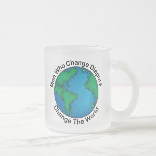 Men Who Change Diapers Change The World Coffee Mug