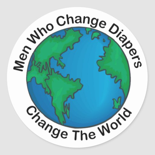 Men Who Change Diapers Gift Round Sticker