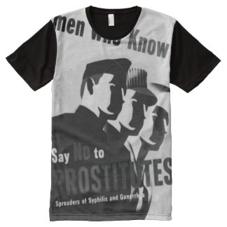 Men Who Know Say No to Prostitutes Syphilis Gonorr All-Over-Print T-Shirt