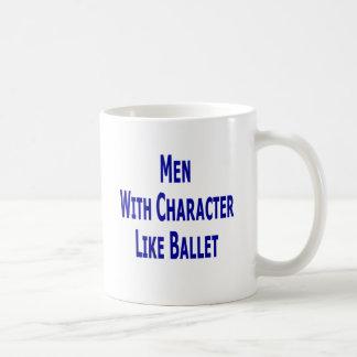 Men With Character Like Ballet Coffee Mug