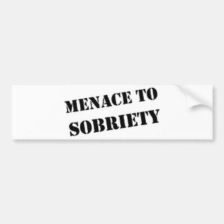 Menace To Sobriety Bumper Sticker