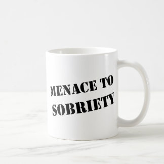 Menace To Sobriety Coffee Mug