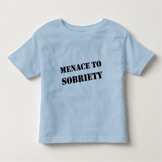 Menace To Sobriety Toddler T-shirt