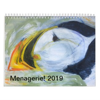 Menagerie! 2019 Calendar-original animal artwork Calendar