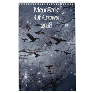 Menagerie Of crows 2018 Calendar