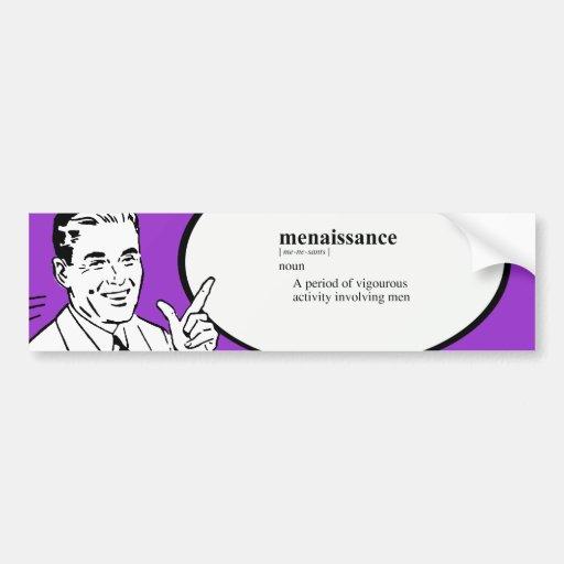 MENAISSANCE BUMPER STICKER