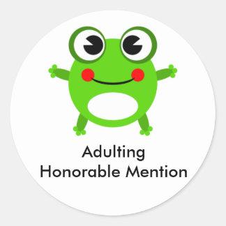Mención honorable de Adulting Pegatina Redonda