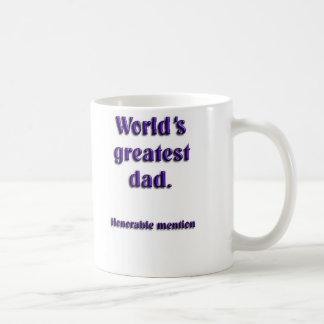 Mención honorable del papá más grande de los mundo tazas