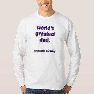 Mención honorable del papá   más grande del mundo playera