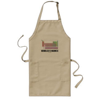 Mendeleev's Madness (Periodic Table Of Elements) Long Apron