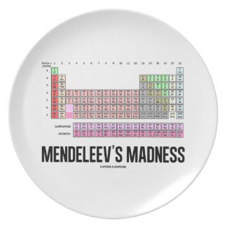 Mendeleev's Madness (Periodic Table Of Elements) Melamine Plate