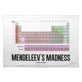 Mendeleev's Madness (Periodic Table Of Elements) Place Mats