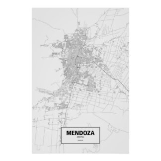 Mendoza, Argentina (black on white) Poster